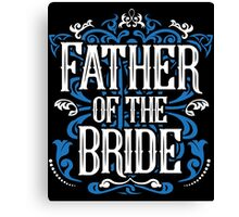 Father of the Bride Groom Blue White Black Ornate Scroll Wedding Bachelor Party Stag Groom's Mob Engagement Canvas Print