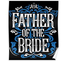 Father of the Bride Groom Blue White Black Ornate Scroll Wedding Bachelor Party Stag Groom's Mob Engagement Poster