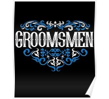 Groomsmen Groom Bride Blue White Black Ornate Scroll Wedding Bachelor Party Stag Groom's Mob Engagement Poster