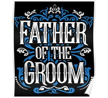 Father of the Groom Bride Blue White Black Ornate Scroll Wedding Bachelor Party Stag Groom's Mob Engagement Poster
