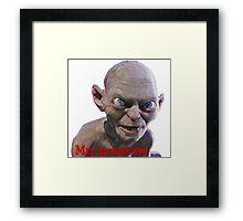 My Precious Gollum Framed Print