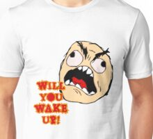 Will You Wake Up from Hells Kitchen Unisex T-Shirt
