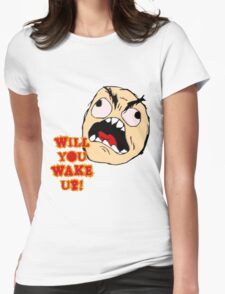 Will You Wake Up from Hells Kitchen Womens Fitted T-Shirt
