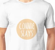 Connie Slays Unisex T-Shirt
