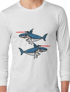 Sharks With Friggin' Laser Beams Attached to Their Heads Long Sleeve T-Shirt