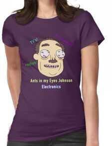 Ants In My Eyes Johnson II Womens Fitted T-Shirt