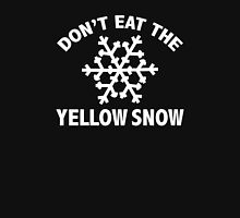 Don't Eat The Yellow Snow Unisex T-Shirt
