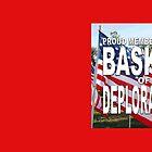 BASKET OF DEPLORABLES by LisaRent