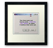 congratulations, you won! Framed Print