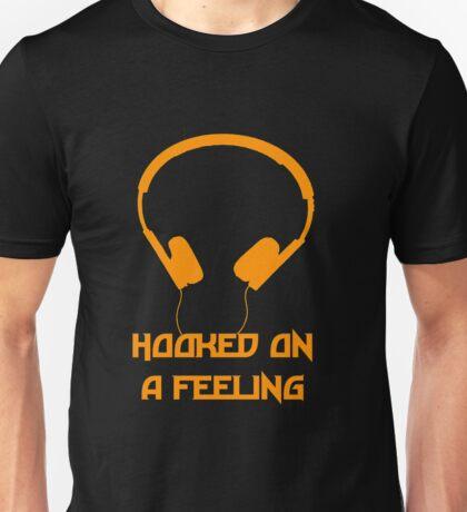 Hooked On A Feeling Unisex T-Shirt