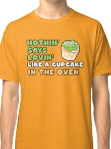 Cupcake in the oven Classic T-Shirt