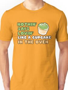 Cupcake in the oven Unisex T-Shirt
