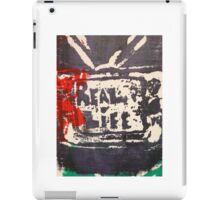 Does the TV show REAL LIFE? iPad Case/Skin
