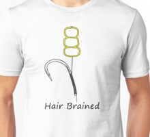 Carp Fishing Addict - Are You Hair Brained? Unisex T-Shirt