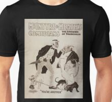Performing Arts Posters McIntyre Heaths Comedians the epitome of vaudeville 0214 Unisex T-Shirt