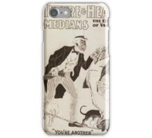 Performing Arts Posters McIntyre Heaths Comedians the epitome of vaudeville 0214 iPhone Case/Skin