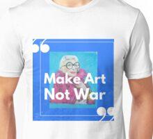 Make Art Not War Iris Apfel shirt Unisex T-Shirt