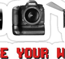 Choose Your Weapon - Canon 5D DSLR, Black Magic or Canon C300? Sticker