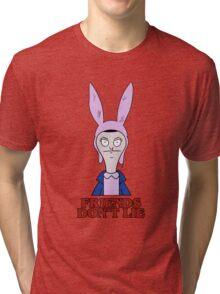 Stranger Things & Bob's Burgers: Friends Don't Lie ft. Louise Belcher  Tri-blend T-Shirt