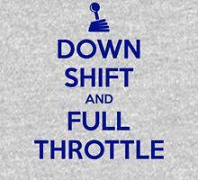Down Shift and Full Throttle (5) Unisex T-Shirt