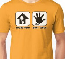 Walk Now... Unisex T-Shirt