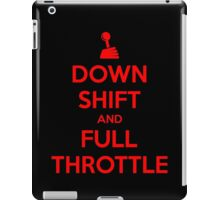 Down Shift and Full Throttle (6) iPad Case/Skin