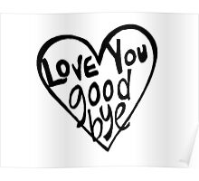 love you goodbye Poster
