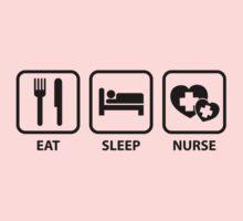 Eat Sleep Nurse by DesignFactoryD