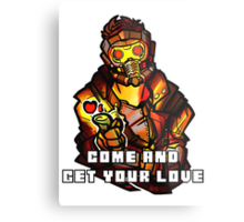 StarLord - Come and Get Your Love Metal Print