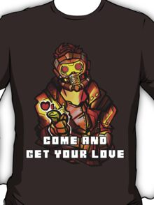 StarLord - Come and Get Your Love T-Shirt