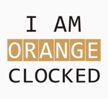 ORANGE CLOCKED by Khonector