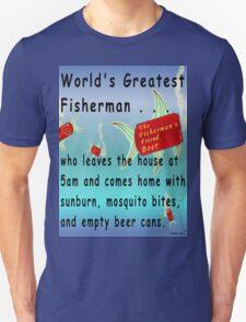 Greatest Fisherman Unisex T-Shirt