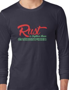 Rust is lighter than carbon fiber (4) Long Sleeve T-Shirt