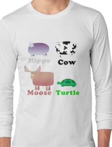 Hippo Cow Moose Turtle Long Sleeve T-Shirt