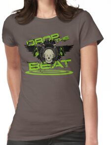 Drop the beat Womens Fitted T-Shirt