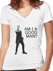 Dr Who - Am I a good man? Women's Fitted V-Neck T-Shirt