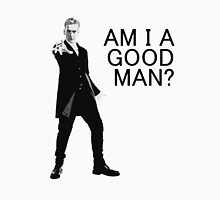 Dr Who - Am I a good man? T-Shirt
