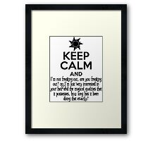 Keep Calm and Don't Freak Out Framed Print