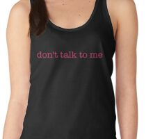 don't talk to me - t-shirts/hoodies - hot pink text Women's Tank Top