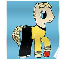 James T Kirk - Pony of the Starship Enterprise Poster