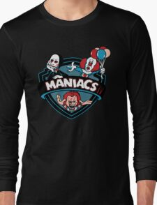 MANIACS IV Long Sleeve T-Shirt