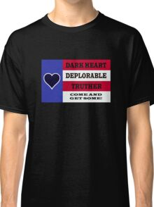 DARK HEART DEPLORABLE TRUTHER 1 Classic T-Shirt