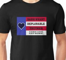 DARK HEART DEPLORABLE TRUTHER 1 Unisex T-Shirt