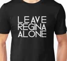 OUAT | Leave Regina Alone Unisex T-Shirt