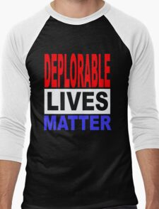 DEPLORABLE LIVES MATTER 1 Men's Baseball ¾ T-Shirt