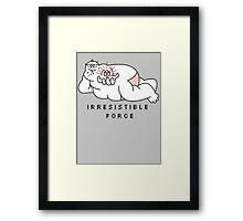 Irresistible Force Framed Print