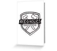 Axe-O-Holics Anonymous Shield Stamp Greeting Card
