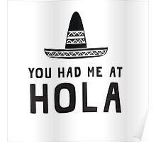 You had me at hola Poster