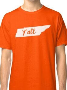 Y'all Tennessee Classic T-Shirt