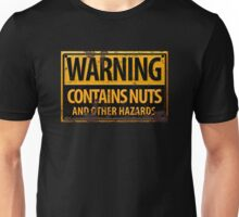 Danger : Contains Nuts & Other Hazards Sign Unisex T-Shirt